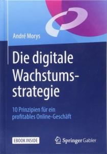 Cover zur Rezension über das Buch von Andre Morys mit Prinzipien für ein profitables Online-Geschäft